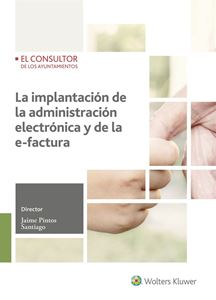 Imagen de La implantación de la administración electrónica y de la e-factura