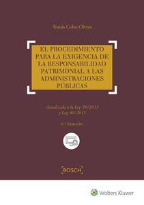 Imagen de El procedimiento para la exigencia de la responsabilidad patrimonial a las administraciones públicas. 6ª edición
