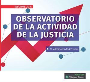 Imagen de Observatorio de la actividad de la Justicia. Informe 2016