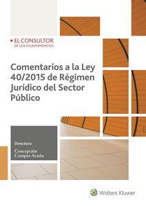 Imagen de Comentarios a la Ley 40/2015 de Régimen Jurídico del Sector Público
