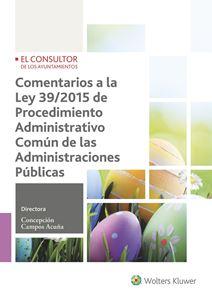 Imagen de Comentarios a la Ley 39/2015 de procedimiento administrativo común de las administraciones públicas